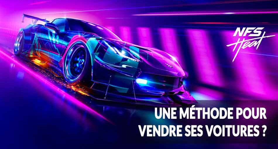 need-for-speed-heat-vendre-ses-voitures