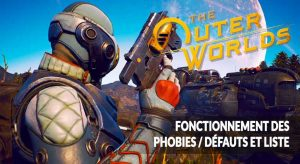 phobies-defauts-the-outer-worlds