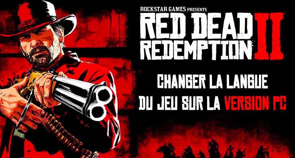 red-dead-redemption-2-changer-la-langue-sur-la-version-pc