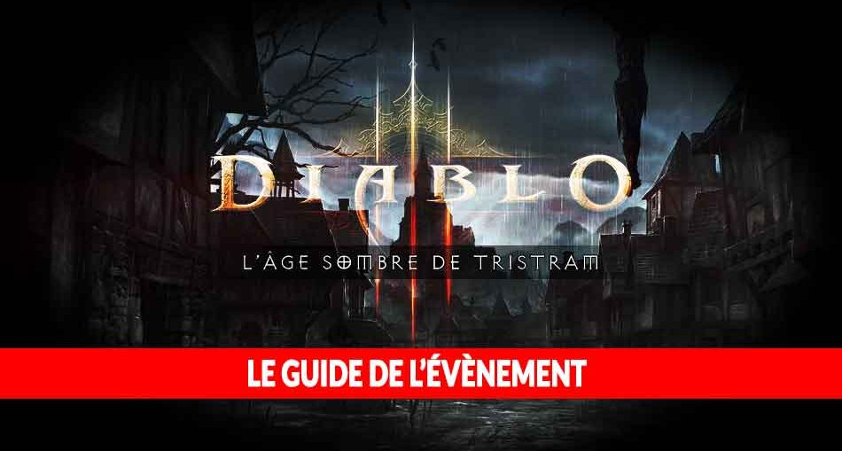 diablo-3-guide-evenement-age-sombre-de-tristram-en-2020