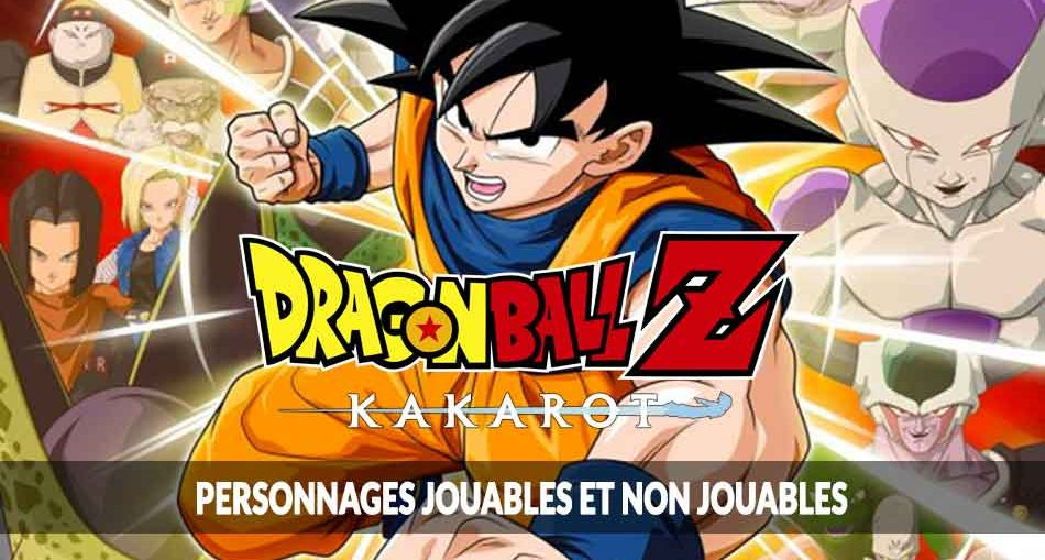 dragon-ball-z-kakarot-quel-personnage-jouable-choisir