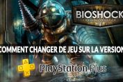 bioshock-the-collection-version-ps-plus-changement-de-jeu