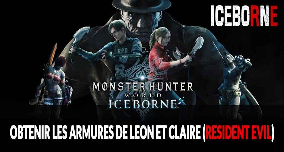 guide-armure-leon-et-claire-resident-evil-monster-hunter-world-iceborne