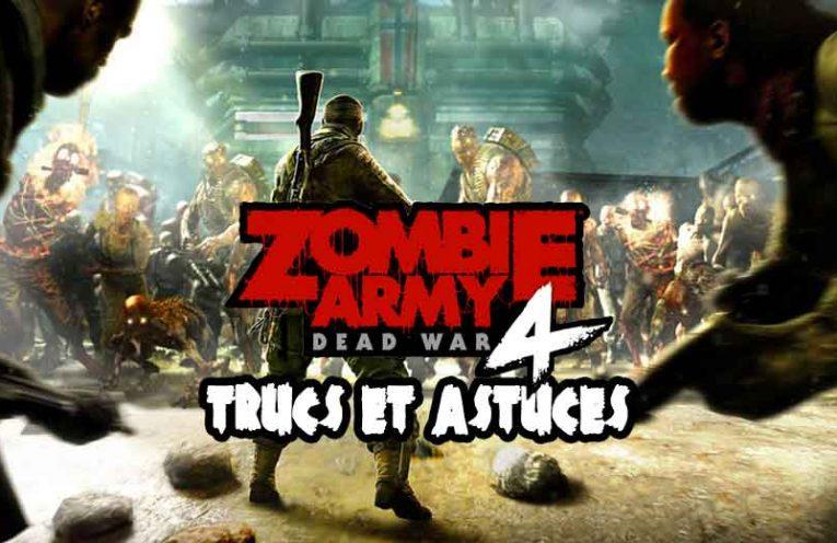 meilleurs-trucs-et-astuces-jeu-zombie-army-4-dead-war