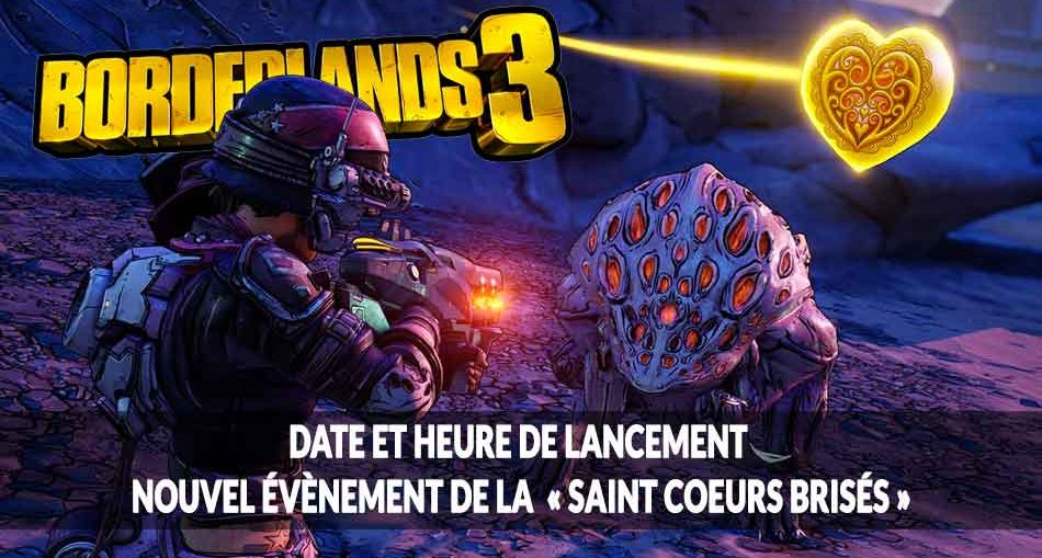 saint-coeur-brise-borderlands-3-evenement-saisonier