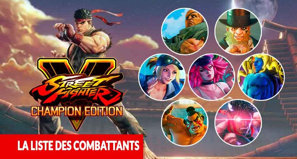 street-fighter-5-champion-edition-liste-des-combattants