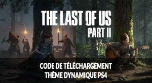 theme-dynamique-ps4-telechargement-the-last-of-us-2