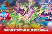 trouver-et-obtenir-salarsen-gigamax-pokemon-epee-bouclier