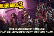 borderlands-3-nouveau-mode-chaos-2-0-revanche-des-cartels-event
