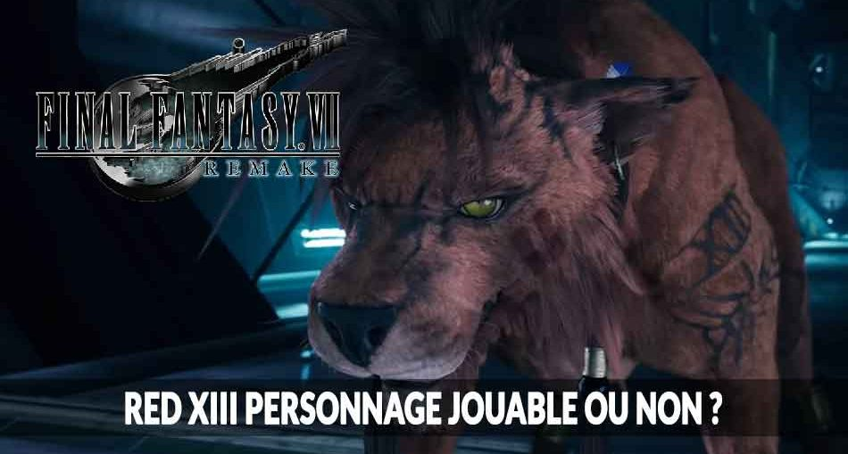 ff7-remake-rouge-xiii-red-XIII-personnage-jouable