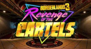 borderlands-3-event-revanche-des-cartels