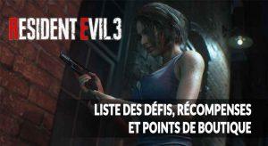 resident-evil-3-defis-points-recompenses-et-boutiques