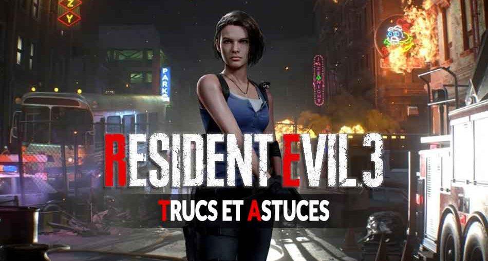 resident-evil-3-remake-meilleurs-trucs-et-astuces