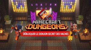 Minecraft-Dungeons-debloquer-monde-donjon-secret-des-vaches-guide