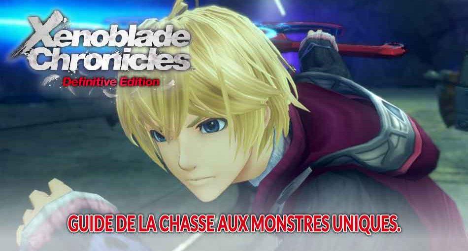Xenoblade-Chronicles-Definitive-Edition-chasse-aux-monstres-uniques-liste