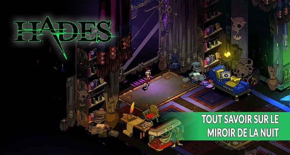 hades-tuto-guide-miroir-de-la-nuit