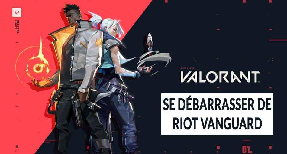 jeu-valorant-supprimer-desactiver-riot-vanguard
