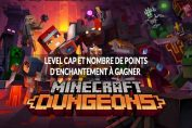 minecraft-dungeons-level-cap-max-et-nombre-points-enchantement-max