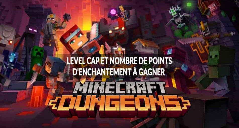 minecraft-dungeons-level-cap-max-et-nombre-points-enchantement-max