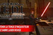 star-wars-jedi-fallen-order-obtenir-tenue-inquisititeur-et-sabre-rouge