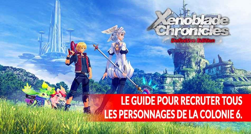 xenoblade-chronicles-definitive-edition-recruter-tous-les-persos-de-la-colonie-6