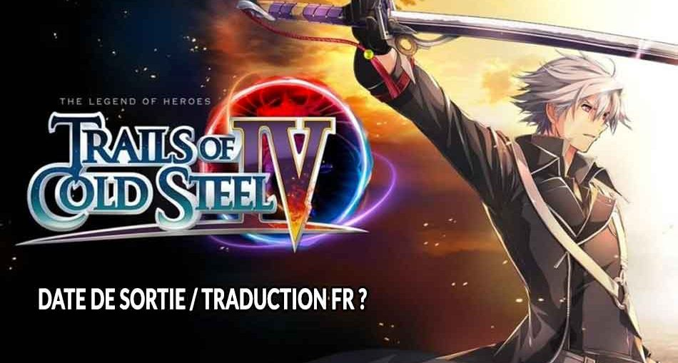 Trails-of-Cold-Steel-IV-date-de-sortie-traduction-fr