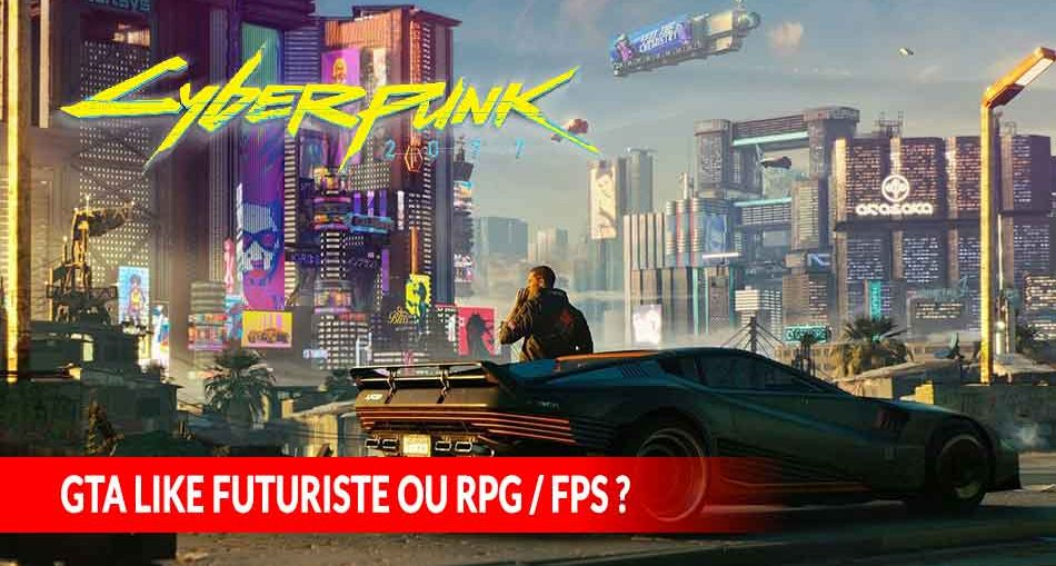 cyberpunk-2077-gta-like-futuriste-ou-rpg-fps
