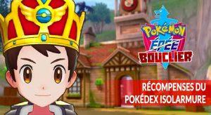recompenses-pokedex-isolarmure-pokemon-epee-bouclier