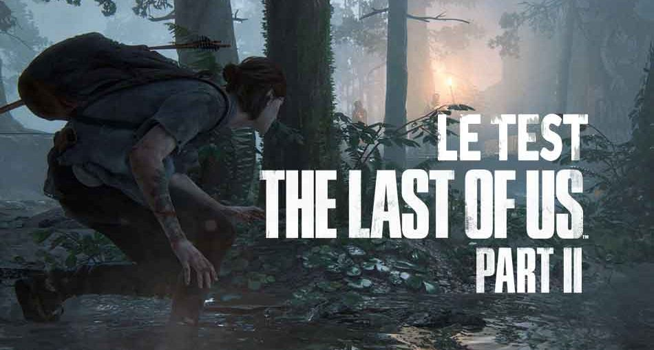 the-last-of-us-part-2-test-avis