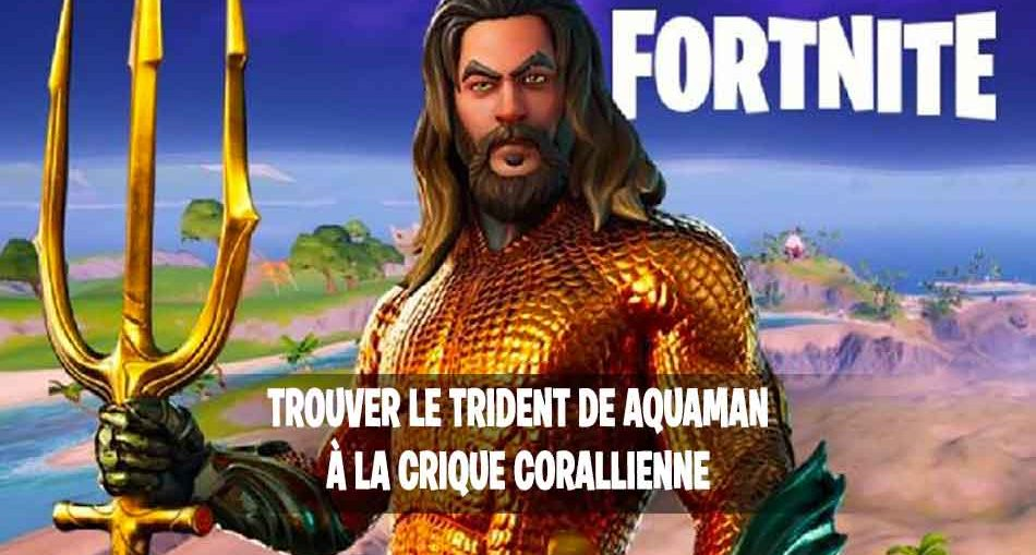 fortnite-tuto-guide-trident-crique-corallienne