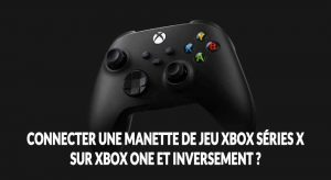 manette-xbox-series-x-sur-xbox-one
