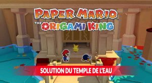 paper-mario-the-origami-king-solution-du-temple-de-l-espli-de-l-eau