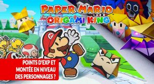 paper-mario-the-origami-king-systeme-exp-gagner-des-niveaux
