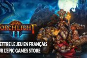 torchlight-2-patch-fr-epic-games-store-mod
