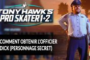 Tony-Hawk-s-Pro-Skater-1-2-debloquer-officier-dick