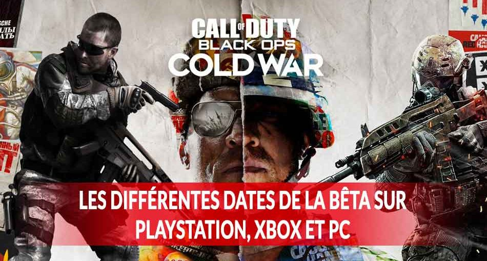 dates-de-debut-et-fin-version-beta-Call-of-Duty-Black-Ops-Cold-War