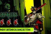 hades-le-guide-pour-obtenir-du-sang-de-titan