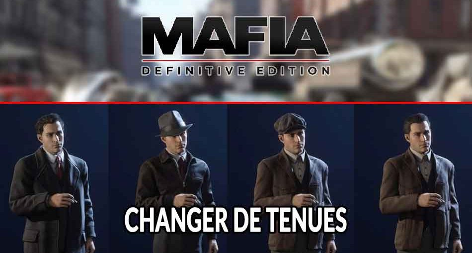 mafia-definitive-edition-comment-changer-de-costumes