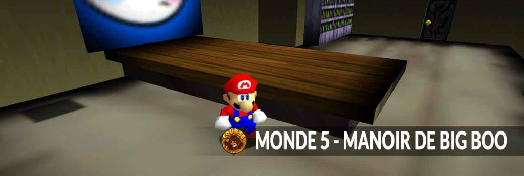 monde-5-super-mario-64-nintendo-switch-manoir-de-big-boo