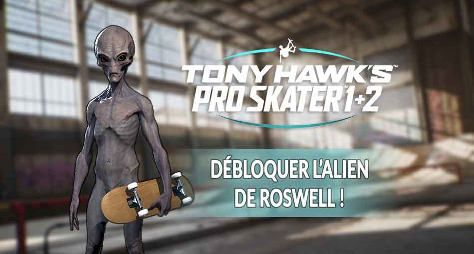 thps-1-2-remastered-debloquer-alien-roswell-secret