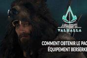 AC-Valhalla-obtenir-bonus-pack-set-armure-Berserker