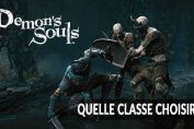 Demons-Souls-remake-ps5-choisir-meilleure-classe-personnage