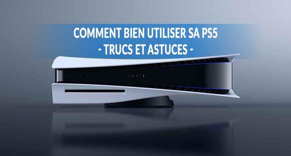 astuces-pour-bien-utiliser-la-PS5