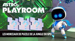 guide-Astros-Playroom-PS5-morceaux-de-puzzle-de-la-jungle-GPU