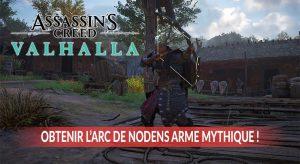 Assassins-Creed-Valhalla-debloquer-arc-de-nodens-mythique