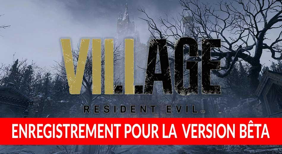 Comment s'enregistrer pour jouer à la version bêta de Resident Evil 8 Village et son mode multijoueur