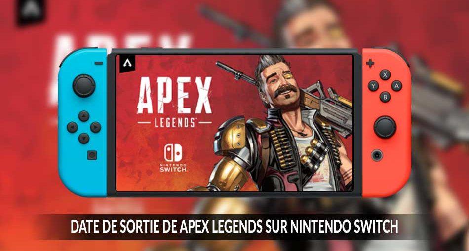 date-de-sortie-apex-legends-sur-nintendo-switch