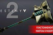 destiny-2-saison-des-elus-fonctionnement-du-marteau-dassertion
