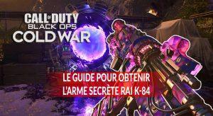 guide-pour-debloquer-l-arme-Rai-k-84-en-zombies-firebase-z-cold-war