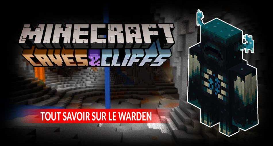 informations-warden-monstres-grotte-de-minecraft-1-17